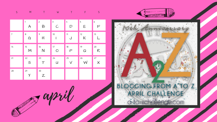 Blog Calendar April A-Z Challenge
