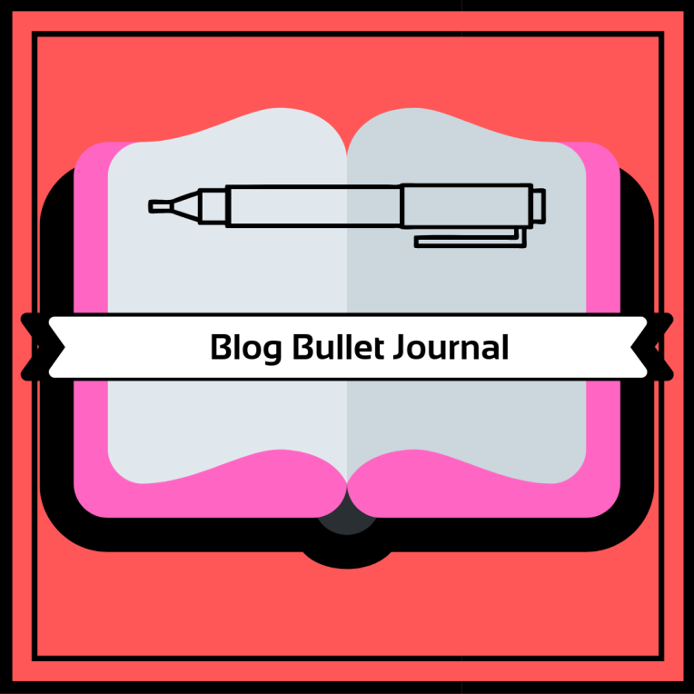 My Blog Bullet Journal