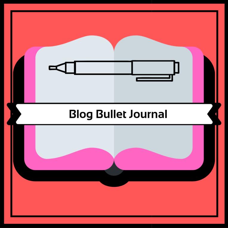 My Blog Bullet Journal