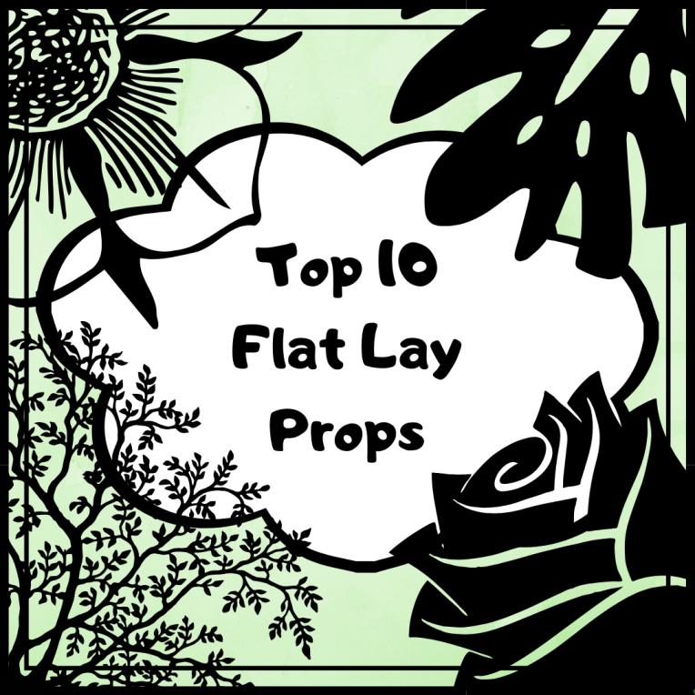 top 10 flat lay props