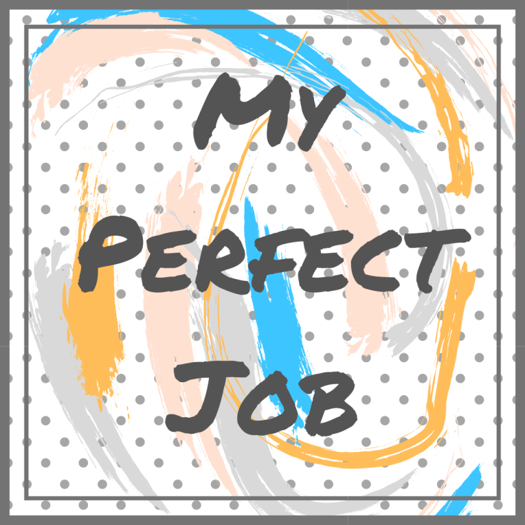 My Perfect Job(1)
